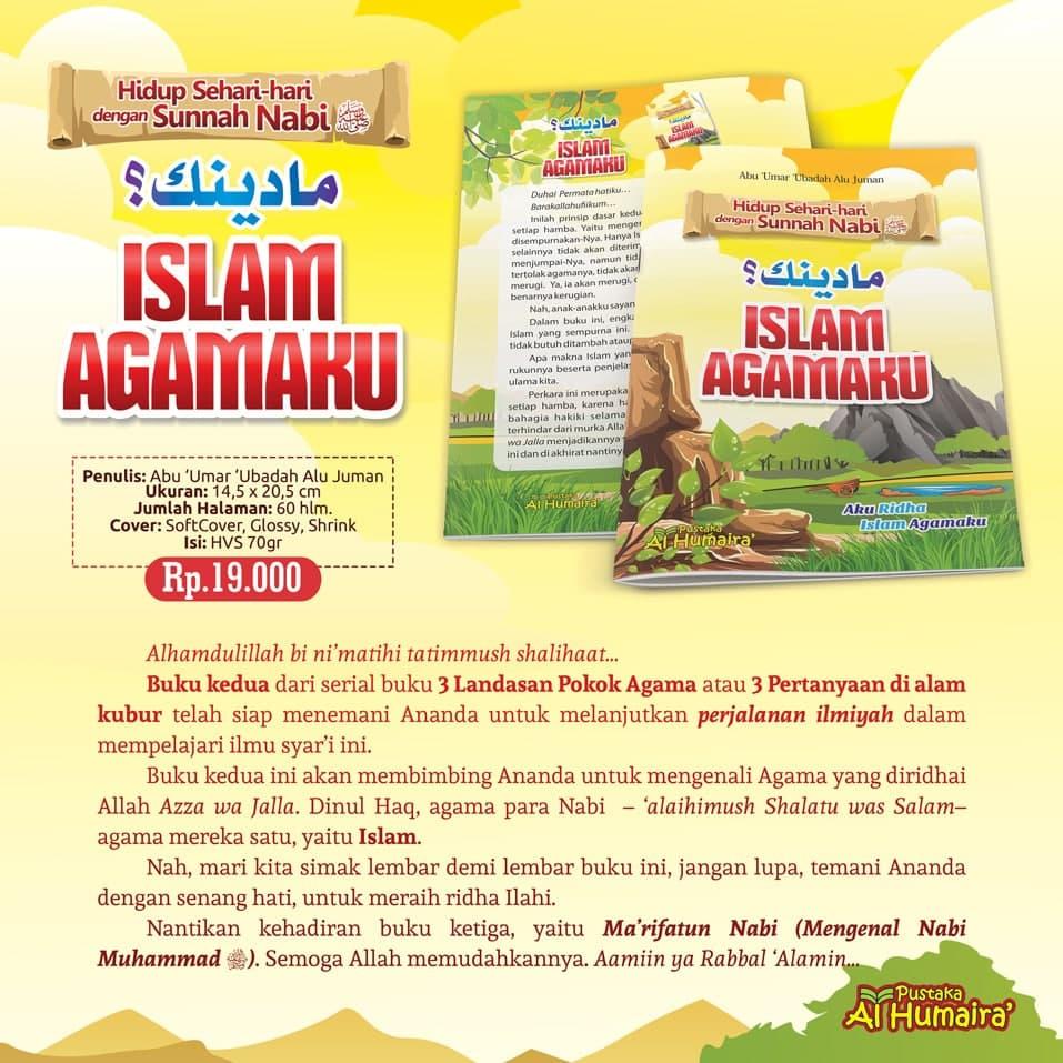 Buku Maa Dinuka, Agamaku Islam Pustaka Al Humaira