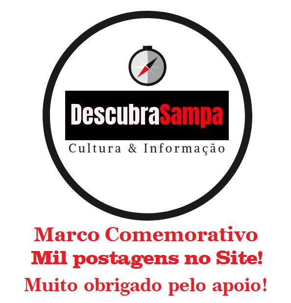 Marco Comemorativo Descubra Sampa - Mil postagens