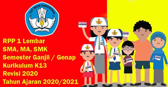 RPP 1 Lembar SMA, MA, SMK Semester Ganjil / Genap Kurikulum K13 Revisi 2020 Tahun Ajaran 2020/2021