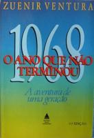 1968 - O Ano Que Não Terminou