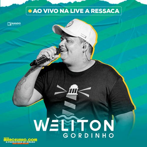 Weliton - O Gordinho - Live - A Ressaca - Agosto - 2020