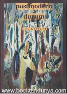 Jean François Lyotard - Postmodern Durum