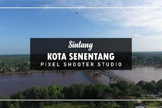 Sintang Kota Senentang With Pixel Shooter Studio & VIP-Image