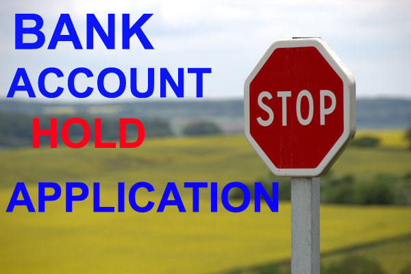 bank account hold application