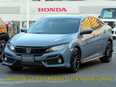 Honda Civic Araçlarda 2021 Motorlu Taşıtlar Vergisi (MTV) Ne Kadar? ve Nasıl Öderim?