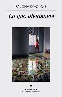 """Lo que olvidamos"" - Paloma Díaz-Mas"