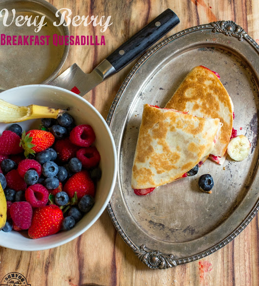 Very berry breakfast quesadilla