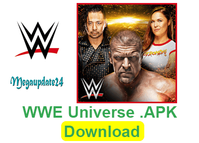 WWE UNIVERSE .APK Download (WWE Worldwide | WWE)
