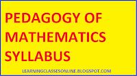 pedagogy of math b.ed syllabus and curriculum