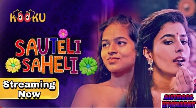 Sauteli Saheli (2021) - Kooku Originals webseries s01 complete