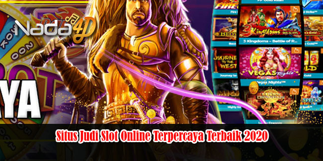 Situs Judi Slot Online Terpercaya Terbaik 2020