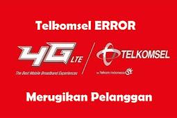Telkomsel Error (Kuota Masih Ada Tapi Pulsa Tersedot)