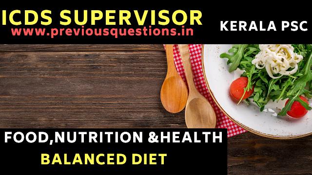 "<img src=""ICDS-Supervisor-Exam.png"" alt=""ICDS Supervisor Exam Kerala PSC Balanced Diet Food, Nutrition and Health"">"