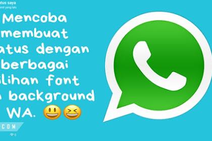 Keren WhatsApp Bisa Buat Status dengan Background