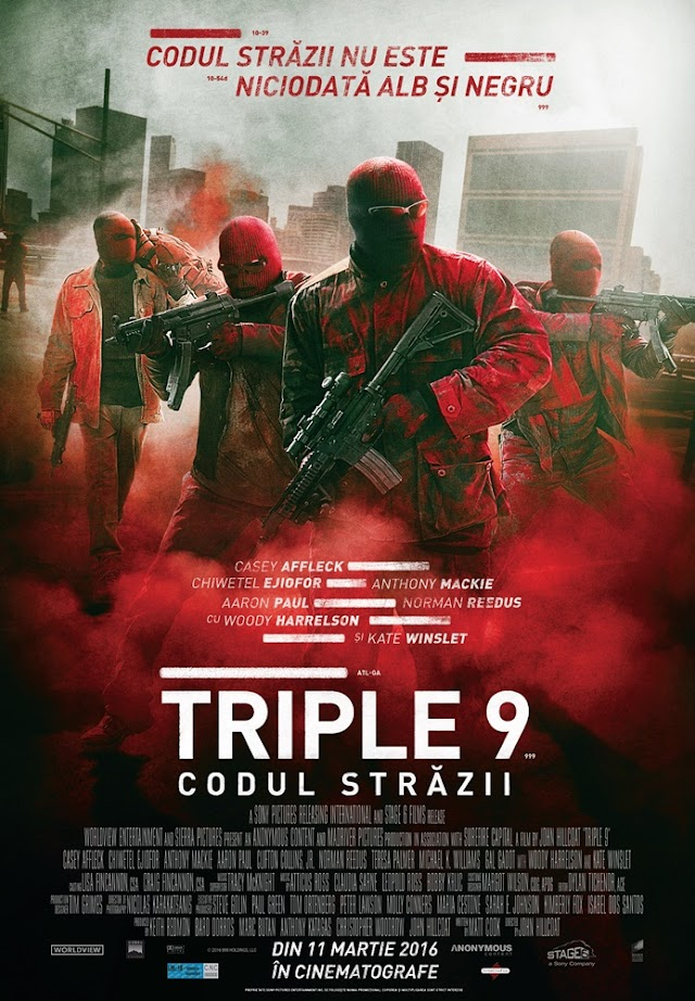 Triple 9 (Film 2016) Triple 9: Codul străzii
