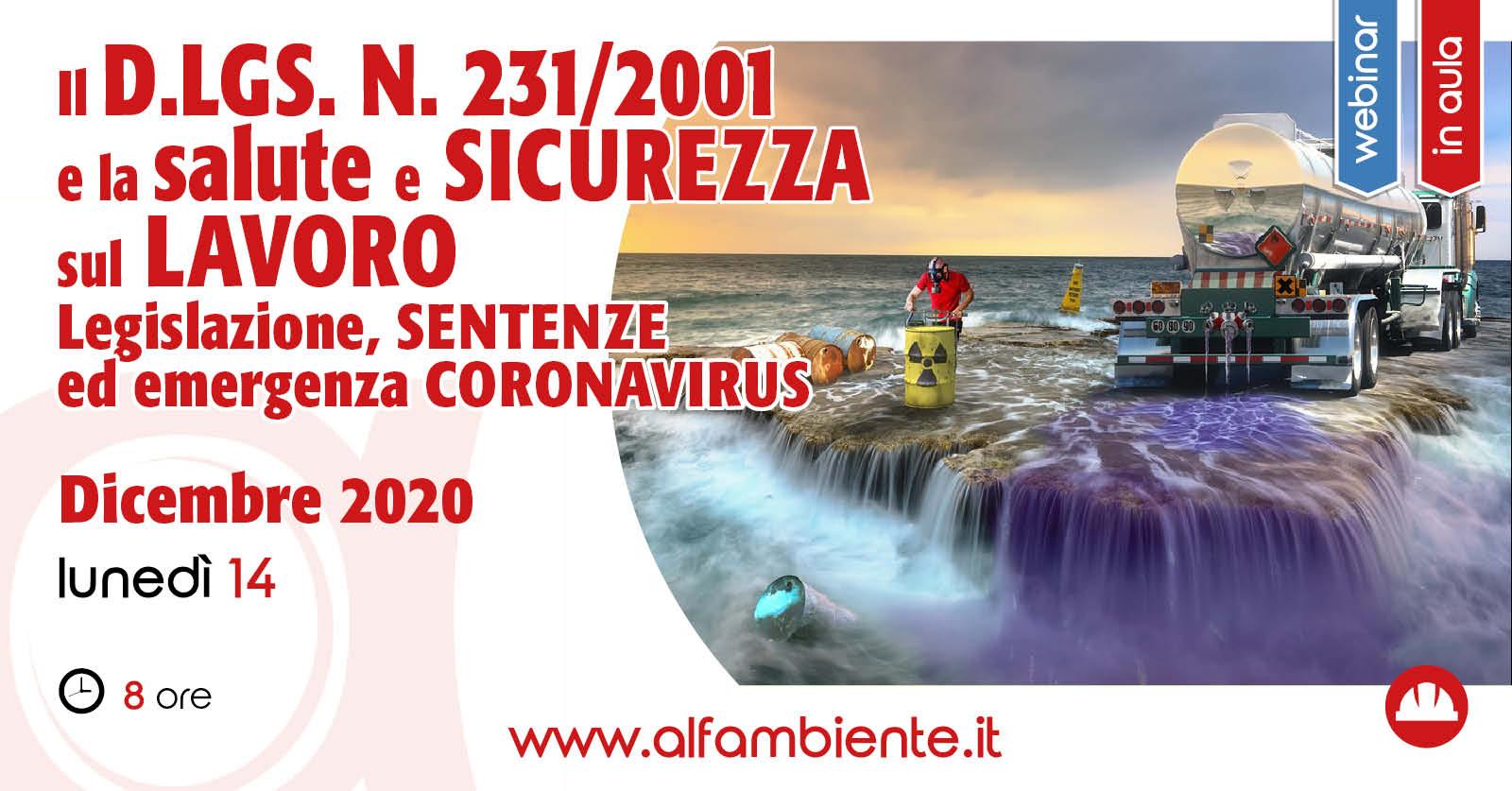Il d.lgs. n. 231/2001 e la salute e sicurezza sul lavoro. Legislazione, sentenze ed emergenza Coronavirus.