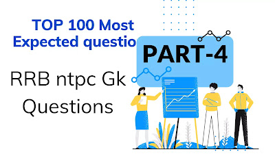 RRB ntpc gk questions, general knowledge questions and answers for government exams, general knowledge question answer in Hindi language, general awareness questions and answers in Hindi
