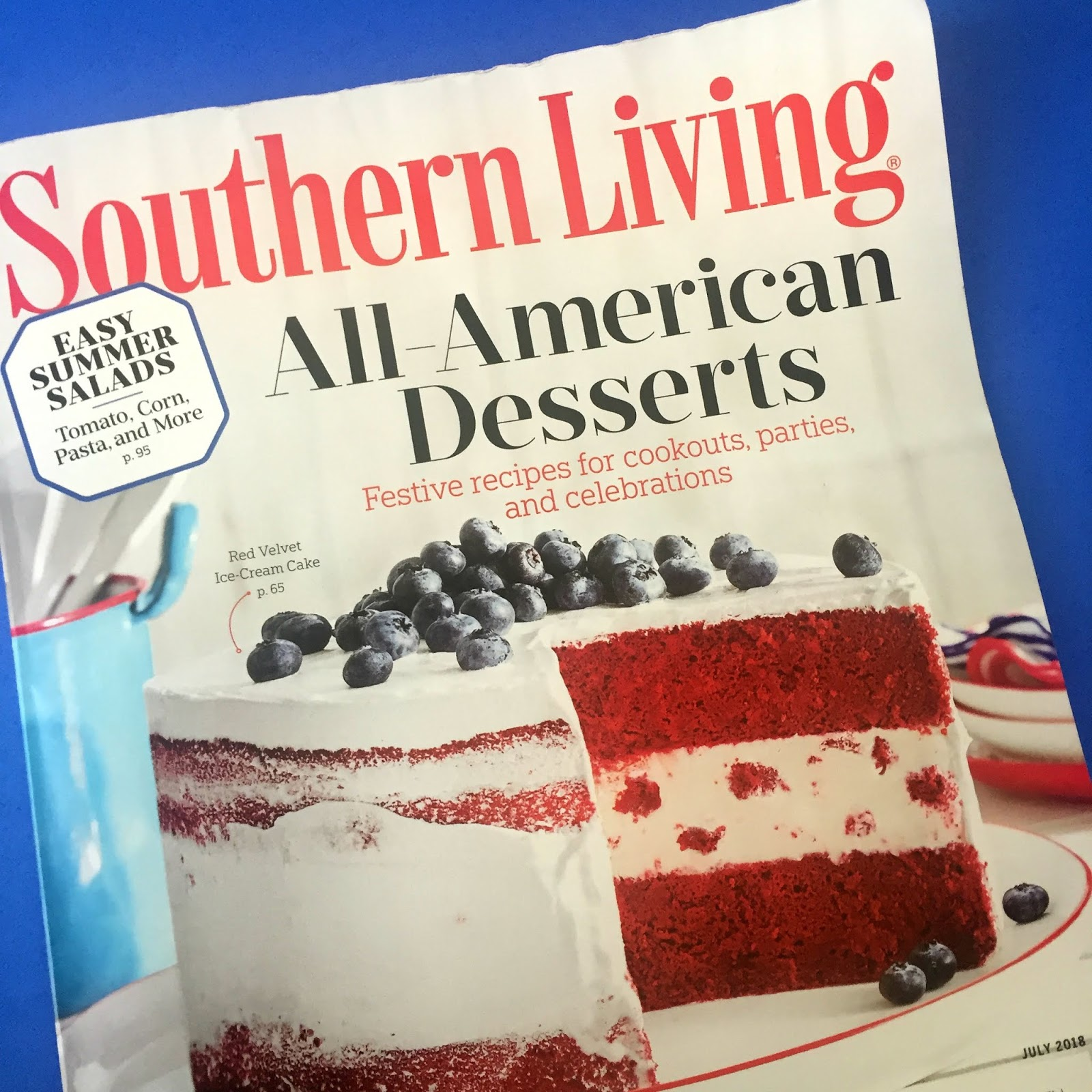 Celebrate The Red White And Blue Southern Living Magazine July