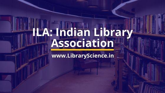 Indian Library Association - ILA