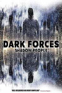 Watch Dark Forces: Shadow People Online Free in HD