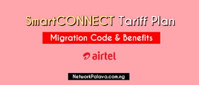 Airtel SmartConnect Tariff Plan Migration Code