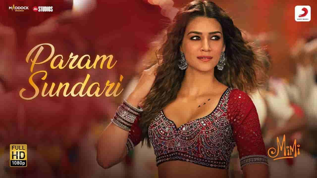 Param sundari lyrics Mimi Shreya Ghoshal Hindi Bollywood Song