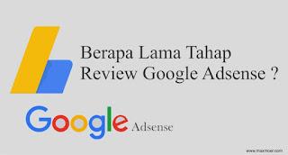 Berapa Lama Review Google Adsense