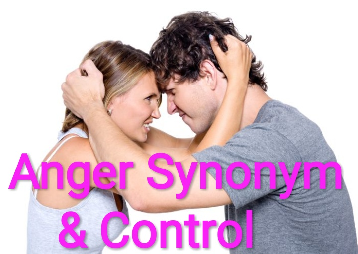 Healthcare & Health solution: Anger Synonym: Meaning, Word