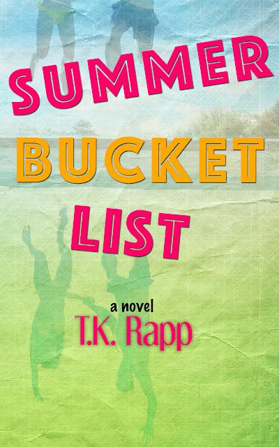Summer Bucket List by T. K. Rapp