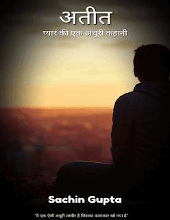 Ateet-Pyar-Ki-Ek-Adhuri-Kahani-By-Sachin-Gupta-PDF-Book-In-Hindi-Free-Download