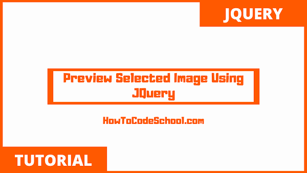 Preview Selected Image Using JQuery
