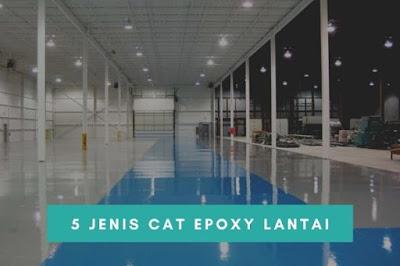 Jenis Cat Epoxy Lantai