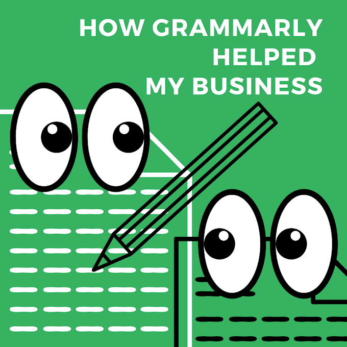 How Grammarly Helped My Business