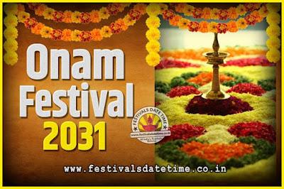 2031 Onam Festival Date and Time, 2031 Thiruvonam, 2031 Onam Festival Calendar