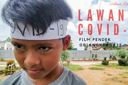 """Lawan Covid-19"", Film Kocak Karya Biang Kerox 28"