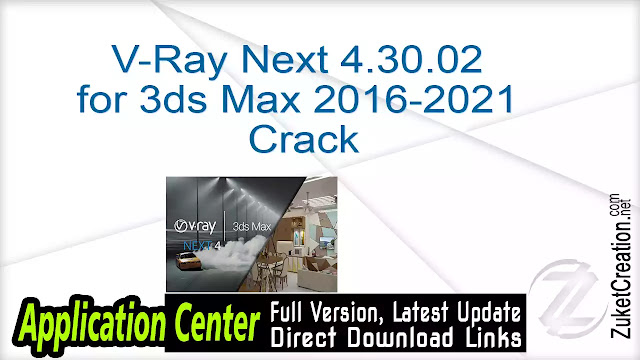 V-Ray Next 4.30.02 for 3ds Max 2016-2021+ Crack