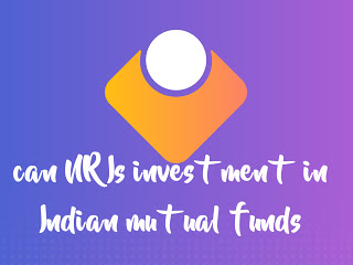 How can NRIs invest in mutual funds in India?