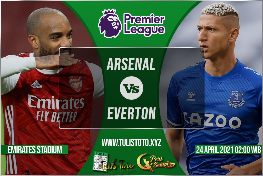 Prediksi Arsenal vs Everton 24 April 2021