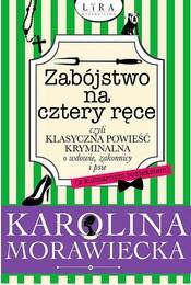 https://lubimyczytac.pl/ksiazka/4894016/zabojstwo-na-cztery-rece-czyli-klasyczna-powiesc-kryminalna-o-wdowie-zakonnicy-i-psie-z-kul