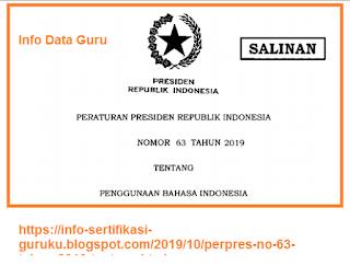 Download Perpres No 63 Tahun 2019 Tentang Penggunaan Bahasa Indonesia