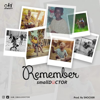 New Music Alert: Small Doctor Drops 'Remember'