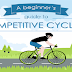 A beginner's guide to competitive cycling #infographic
