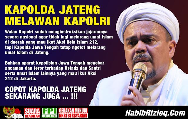 Larang Warga Ikut Aksi 2 Desember, Rizieq Minta Kapolda Jateng Dicopot