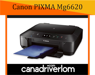 Canon PIXMA MG6620 Driver Download - For Mac, Windows And Linux