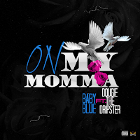 Spotify MP3/AAC Download - On My Momma by Baby Blue - stream song free on top digital music platforms online | The Indie Music Board by Skunk Radio Live (SRL Networks London Music PR) - Wednesday, 03 July, 2019