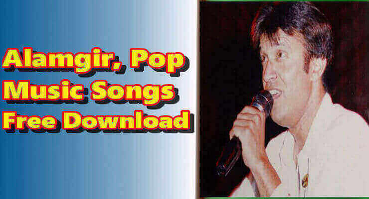 Alamgir - Best Top 30  Pakistani Songs Free Download