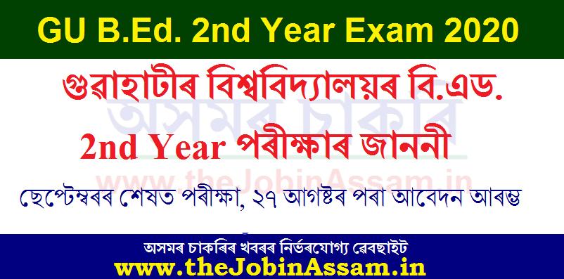 GU B.Ed. 2nd Year Examination Notice 2020