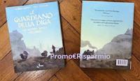 Logo Partecipa gratis e vinci una delle copie del libro ''Il guardiano della diga'' volume 2°