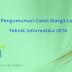 Pengumuman Calon Warga Lab Teknik Informatika 2018
