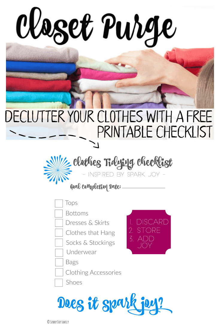 Clean out your closet and declutter your clothes with a FREE printable checklist based on Marie Kondo's Spark Joy! Learn the basics of clothes tidying and use the checklist to clean out your closets and drawers!